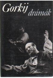 Gorkij drámák - Gorgij, Makszim - Régikönyvek
