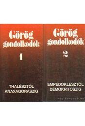 Görög gondolkodók I-II. - Régikönyvek