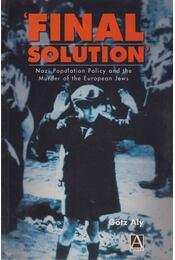 """""""Final solution"""" - Götz Aly - Régikönyvek"""