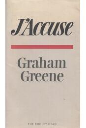 J'Accuse - Graham Greene - Régikönyvek