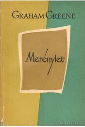 Merénylet - Graham Greene - Régikönyvek
