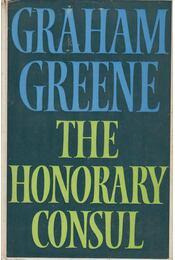 The Honorary Consul - Graham Greene - Régikönyvek