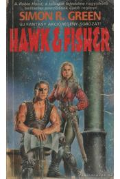 Hawk & Fisher - Green, Simon R. - Régikönyvek