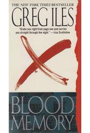 Blood Memory - Greg Iles - Régikönyvek