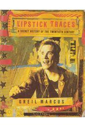 Lipstick Traces - Greil Marcus - Régikönyvek
