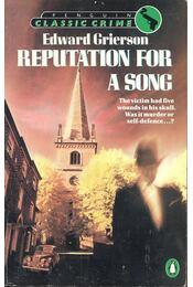 Reputation for a Song - GRIERSEON, EDWARD - Régikönyvek