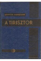 A tirisztor és alkalmazásai - Griffin, A., Ramshaw, R. S. - Régikönyvek