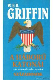 Századosok - Griffin W. E. B - Régikönyvek