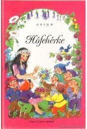 Hófehérke - Grimm - Régikönyvek