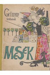 Mesék - Grimm testvérek - Régikönyvek