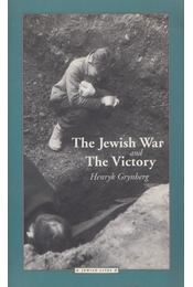 The Jewish War and The Victory - Grynberg, Henryk - Régikönyvek