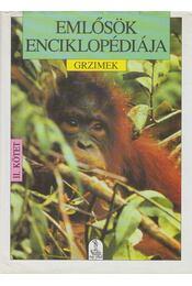 Emlősök enciklopédiája II. kötet - Grzimek, Prof. Dr. Dr. h. c. Bernhard - Régikönyvek