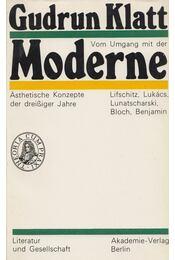 Vom Umgang mit der Moderne - Gudrun Klatt - Régikönyvek