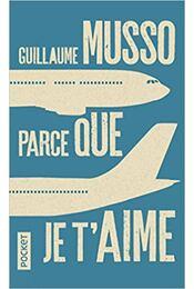 Parce que je taime - Guillaume Musso - Régikönyvek