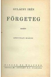 Förgeteg (aláírt) - Gulácsy Irén - Régikönyvek