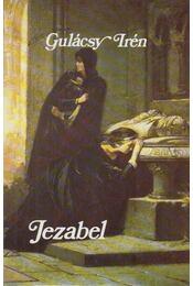 Jezabel - Gulácsy Irén - Régikönyvek