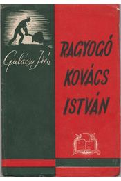 Ragyogó Kovács István - Gulácsy Irén - Régikönyvek