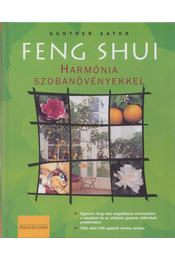 Feng Shui - Harmónia szobanövényekkel - Günther Sator - Régikönyvek
