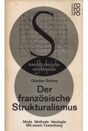 Der französische Strukturalismus - Mode, Methode, Ideologie - Günther Schiwy - Régikönyvek