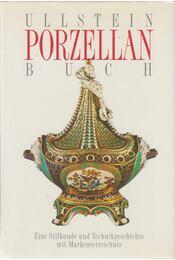Ullstein Porzellanbuch - Gustav Weib - Régikönyvek