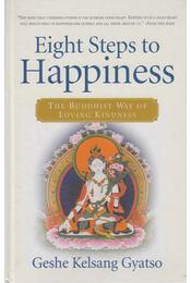 Eight Steps to Happiness - GYATSO, GESHE KELSANG - Régikönyvek