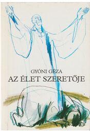 Az Élet szeretője - Gyóni Géza - Régikönyvek
