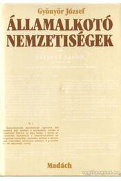 Államalkotó nemzetiségek - Gyönyör József - Régikönyvek