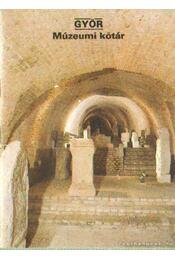 Győr - Múzeumi kőtár - Régikönyvek