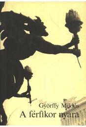 A férfikor nyara - Györffy Miklós - Régikönyvek