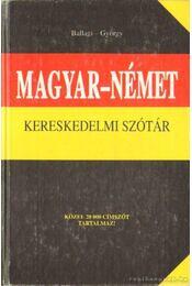 Magyar-német kereskedelmi szótár - György Aladár, Ballagi Mór - Régikönyvek