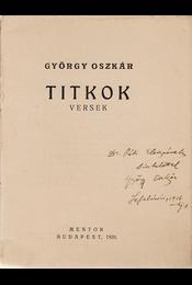 Titkok. Versek. (Dedikált.) - György Oszkár - Régikönyvek