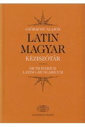 Latin-magyar kéziszótár - Györkösy Alajos - Régikönyvek