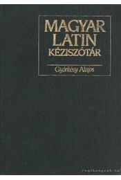 Magyar-latin kéziszótár - Györkösy Alajos - Régikönyvek
