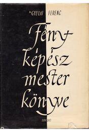 Fényképészmester könyve - Gyulai Ferenc - Régikönyvek