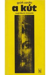 A kút - Gyürk Sarolta - Régikönyvek