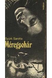 Méregpohár - Gyürk Sarolta - Régikönyvek