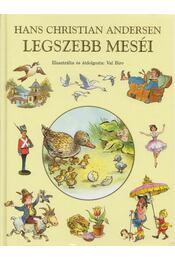 Hans Christian Andersen legszebb meséi - H.C. Andersen, Val Biro - Régikönyvek