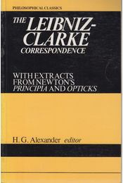 The Leibniz-Clarke Correspondence - H. G. Alexander - Régikönyvek