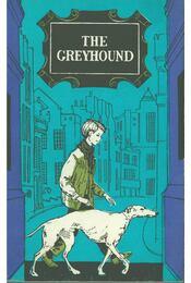 The Greyhound - H. Griffiths, G. K. Maghidson-Sztyepanova - Régikönyvek