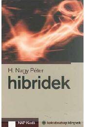 Hibridek - H. Nagy Péter - Régikönyvek