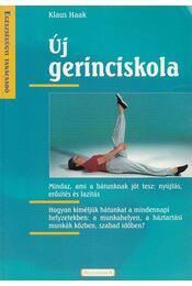 Új gerinciskola - Haak, Klaus - Régikönyvek