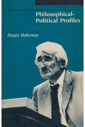Philosophical-Political Profiles: Habermas - Habermas, Jürgen - Régikönyvek