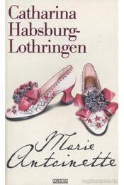 Marie Antoinette - Habsburg-Lothringen, Catharina - Régikönyvek