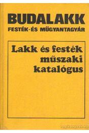 Lakk és festék műszaki katalógus - Hackl J. Vilmos - Régikönyvek