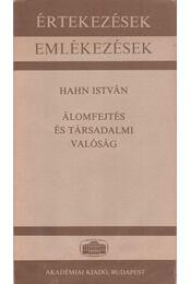 Álomfejtés és társadalmi valóság - Hahn István - Régikönyvek