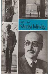 Károlyi Mihály - Hajdu Tibor - Régikönyvek