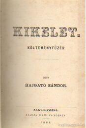 Kikelet - Hajgató Sándor - Régikönyvek