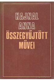 Hajnal Anna összegyűjtött művei I-II. kötet - Hajnal Anna - Régikönyvek