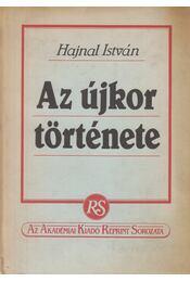 Az újkor története - Hajnal István - Régikönyvek