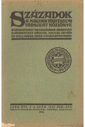 Századok 1938. ápr-jún. 4-6. szám - Hajnal István, Dr. Domanovszky Sándor, Wellmann Imre - Régikönyvek